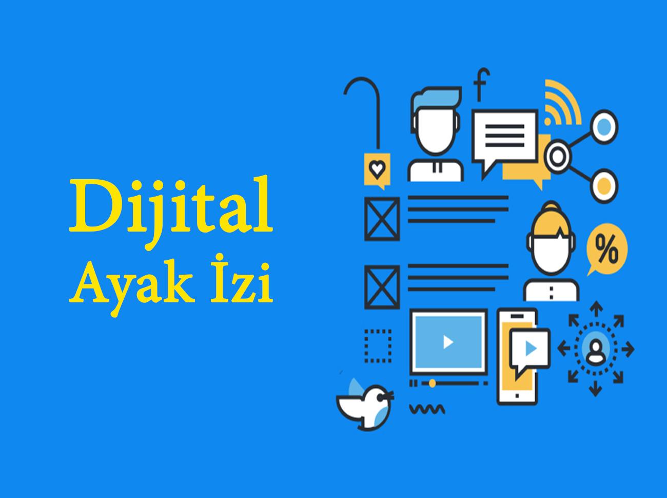 Sosyal Medya Odağında Dijital Ayak İzi
