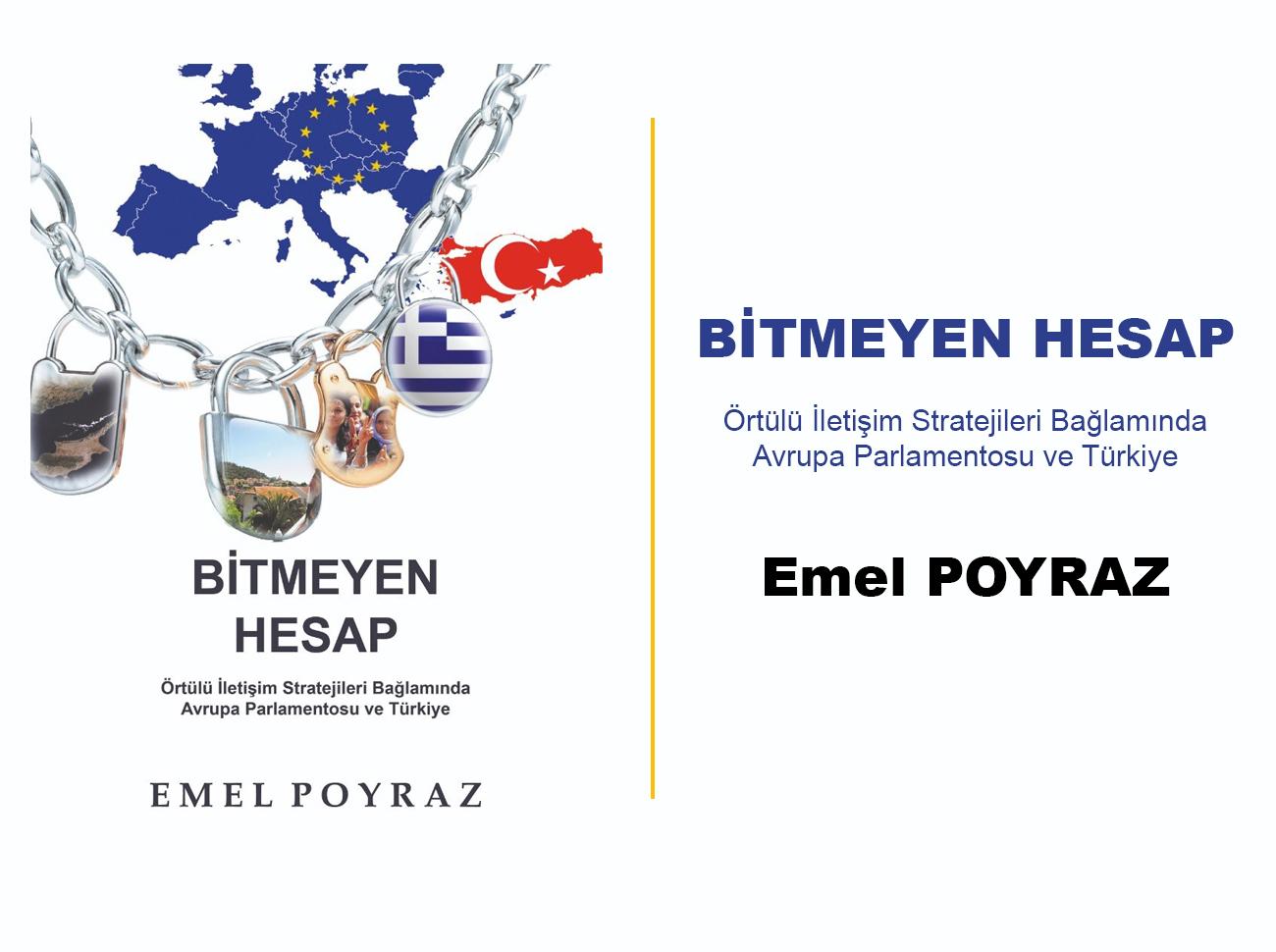 Bitmeyen Hesap: Örtülü İletişim Stratejileri Bağlamında Avrupa Parlamentosu ve Türkiye