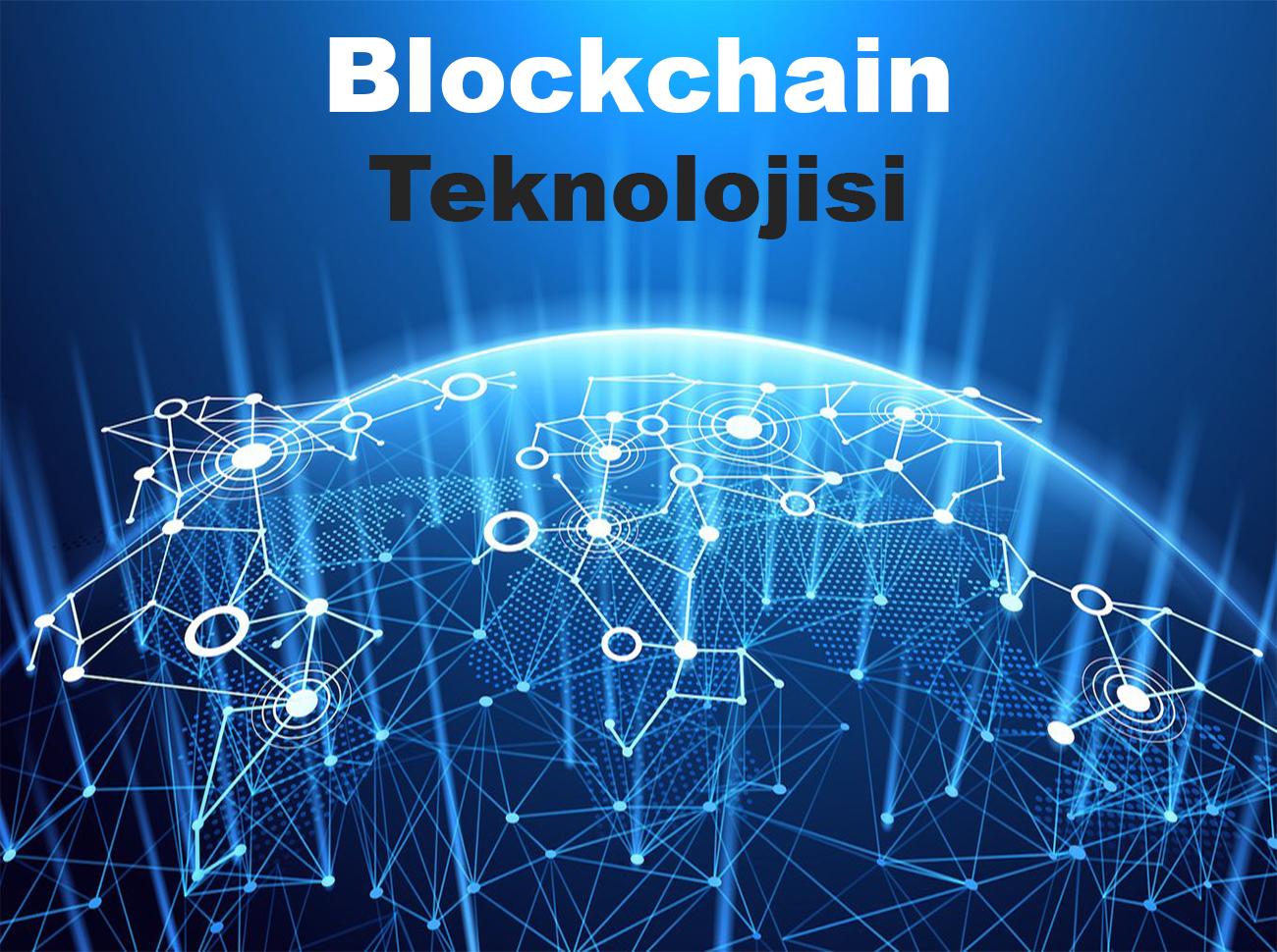 Blockchain Teknolojisi Üzerine Bir Değerlendirme