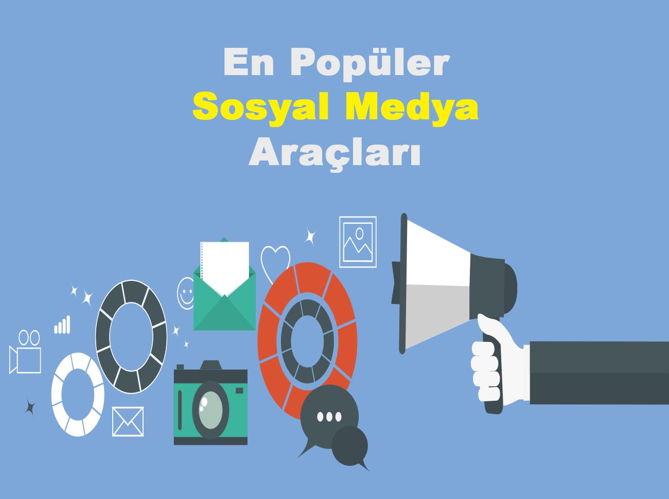 En Popüler 10 Sosyal Medya Yönetim Aracı