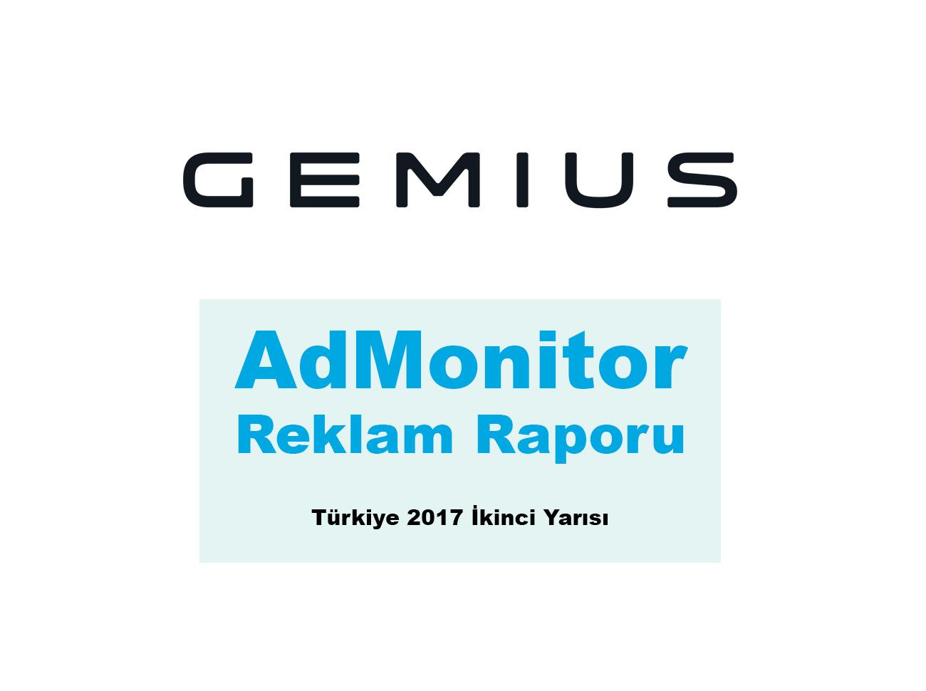 AdMonitor Türkiye 2017 İkinci Yarısı Reklam Raporunu Yayımladı