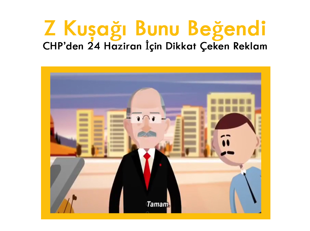 Z Kuşağı Bunu Beğendi: CHP'den 24 Haziran İçin Dikkat Çeken Reklam
