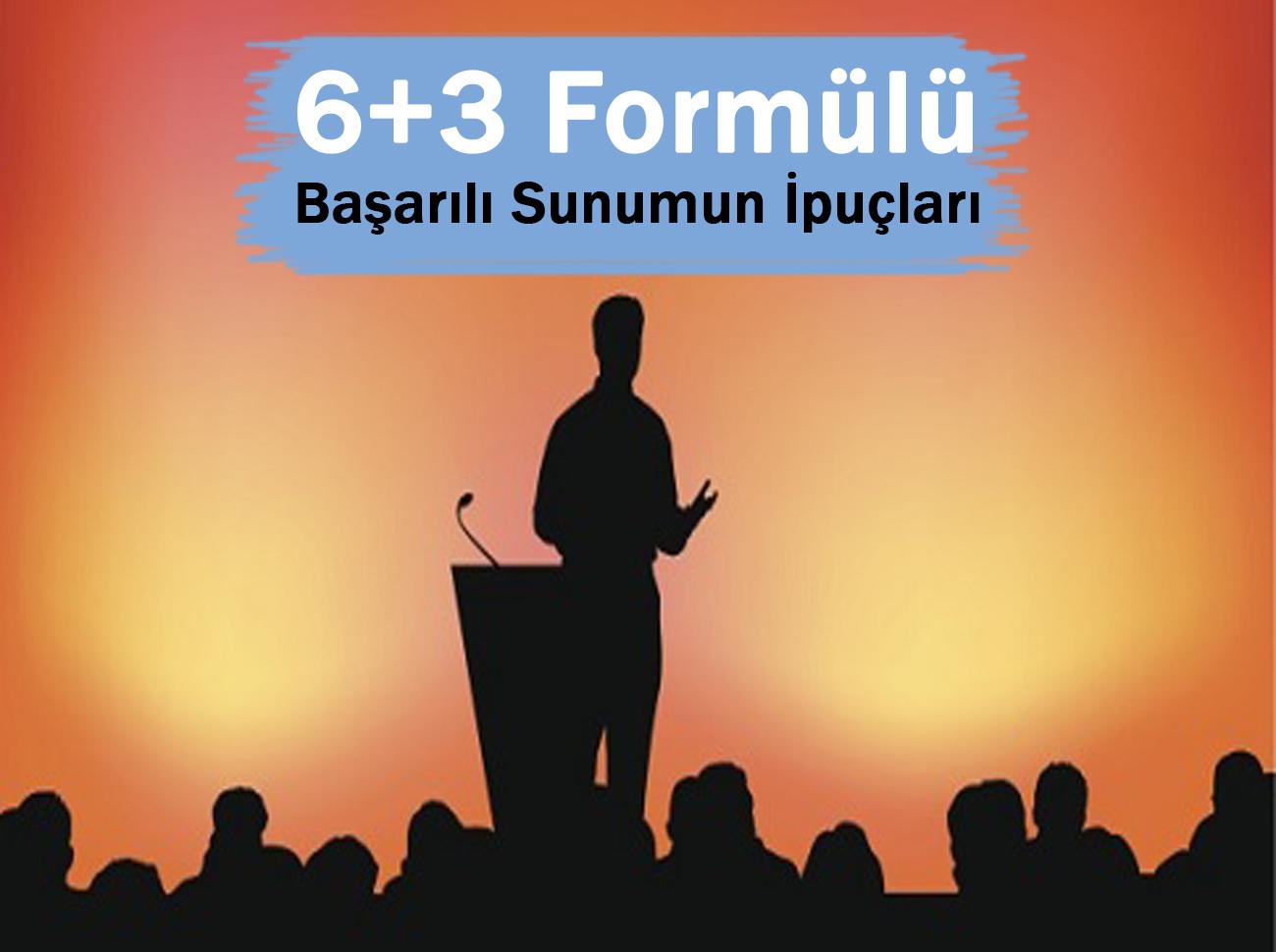 Başarılı Bir Sunum İçin 6+3 Formülü