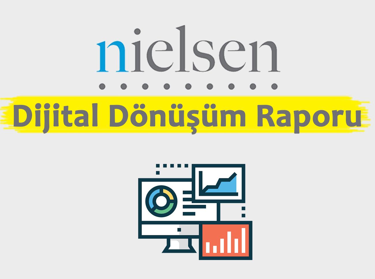 Nielsen'ın Dijital Dönüşüm Raporunda İlginç Detaylar