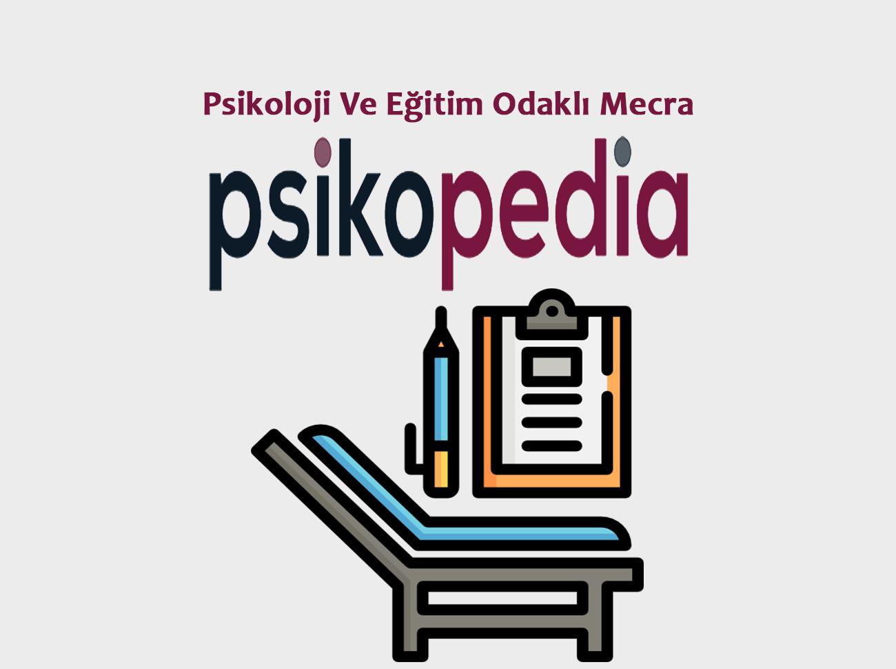 Psikoloji Ve Eğitim Odaklı Mecra: Psikopedia