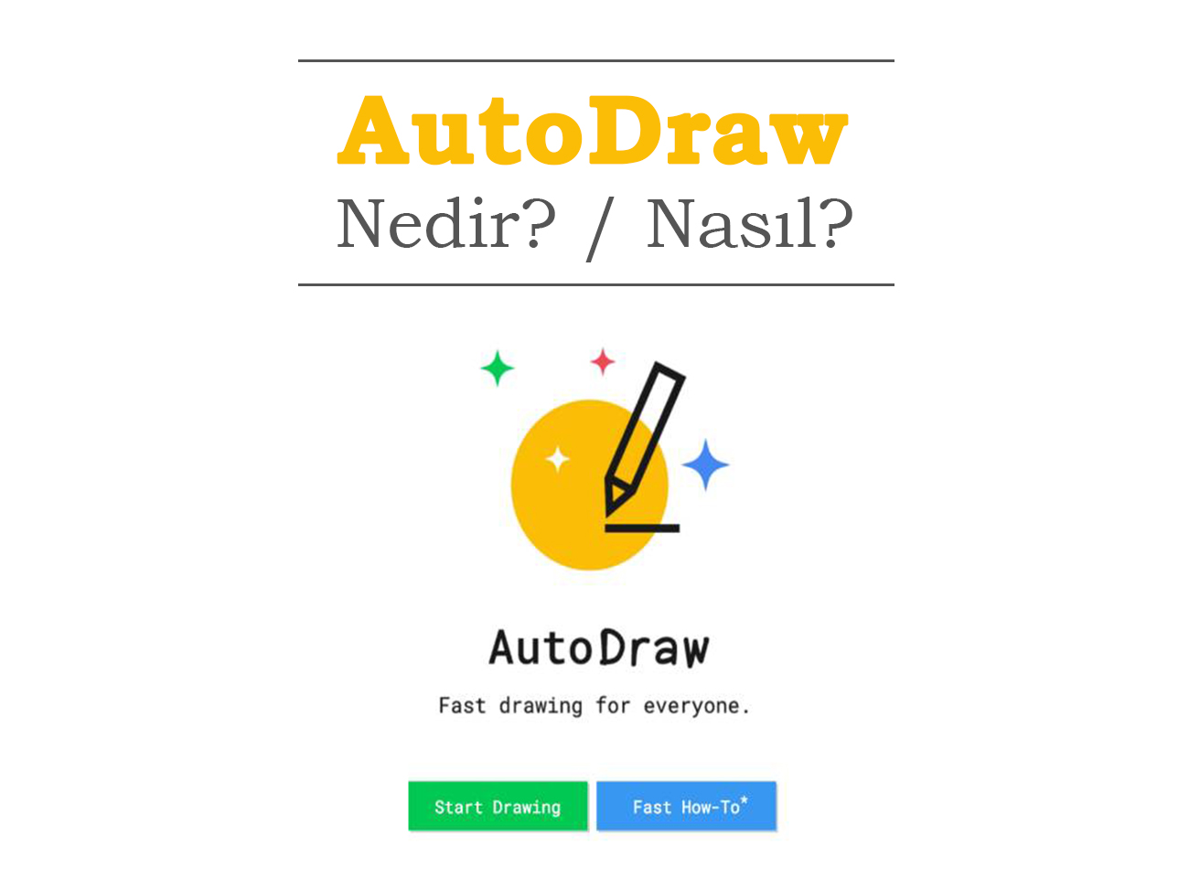 Google'ın Yapay Zekayı Çizimle Birleştiren Uygulaması: AutoDraw