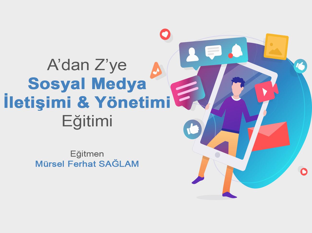 Sosyal Medya İletişimi Ve Yönetimi Eğitimi