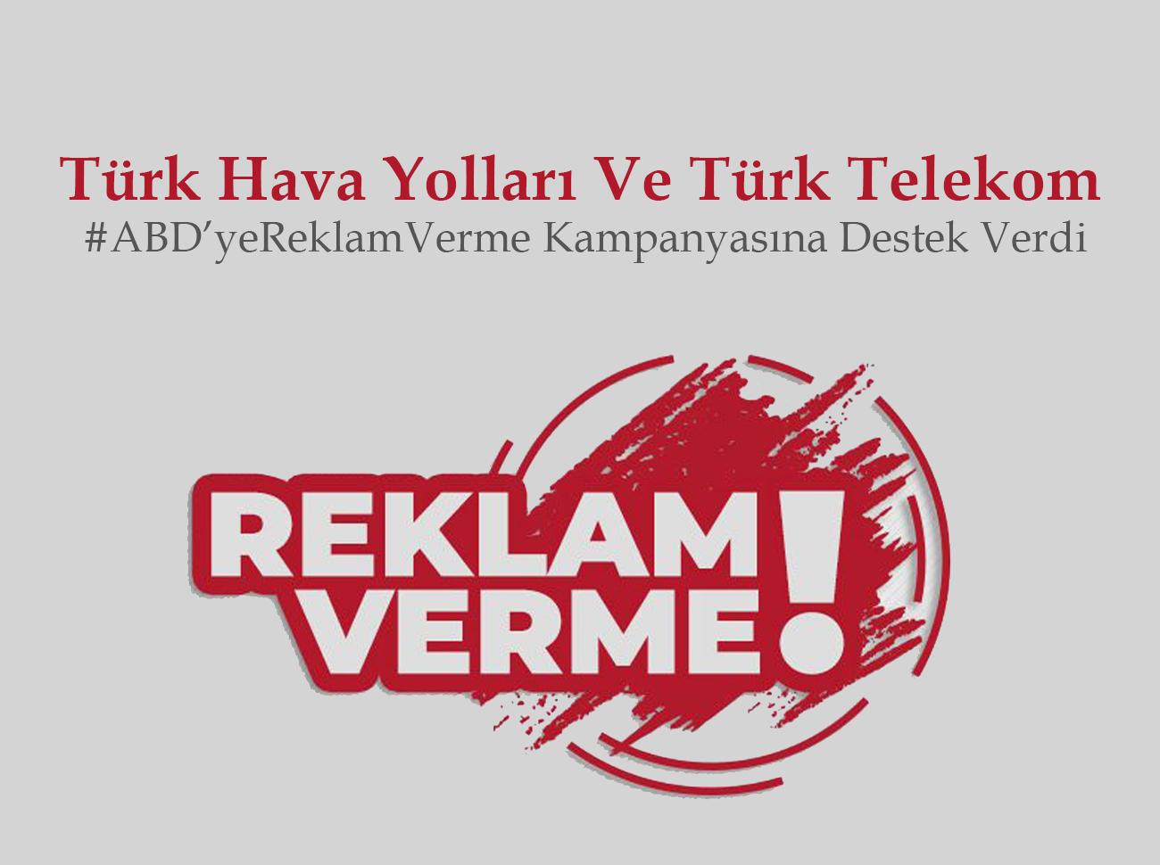 THY Ve Türk Telekom'dan ABD'ye Reklam Boykotu