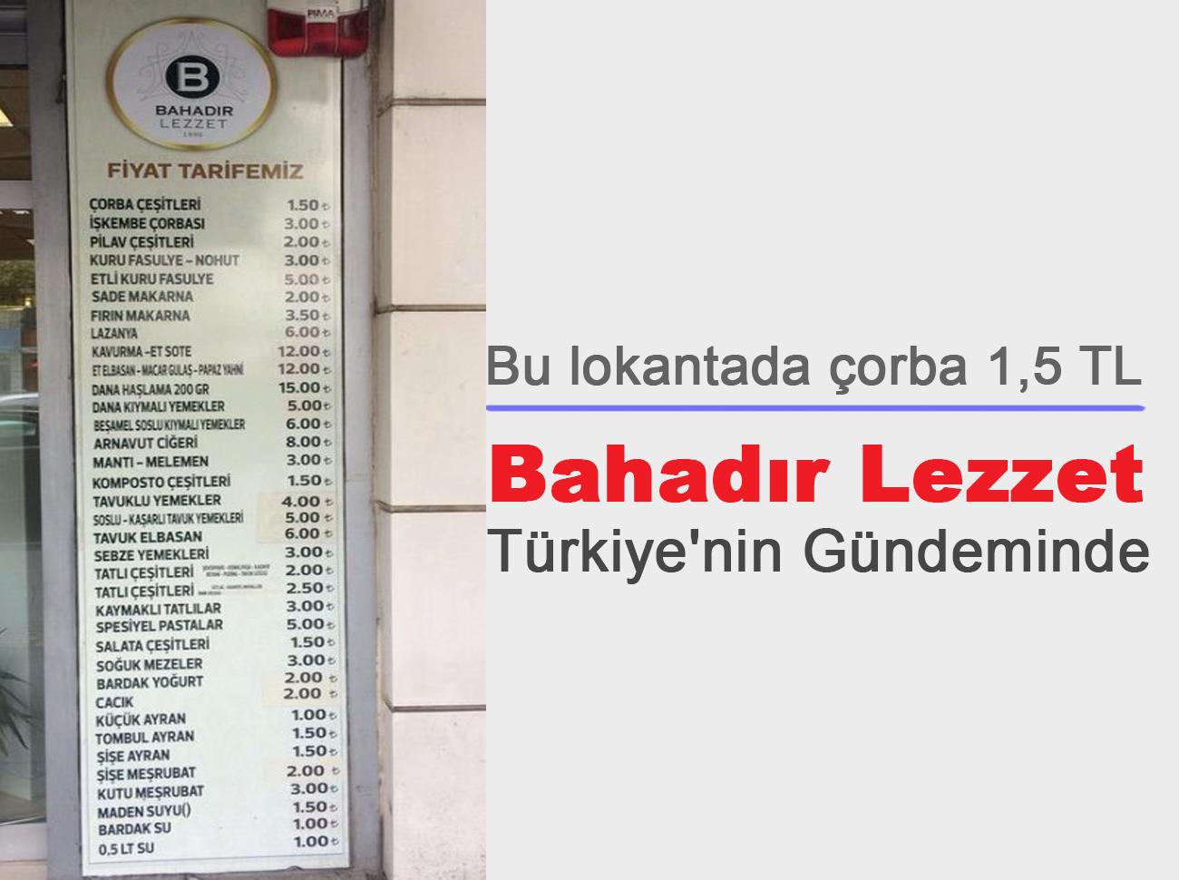 Çorbanın 1,5 TL Olduğu Lokanta Türkiye'nin Gündeminde