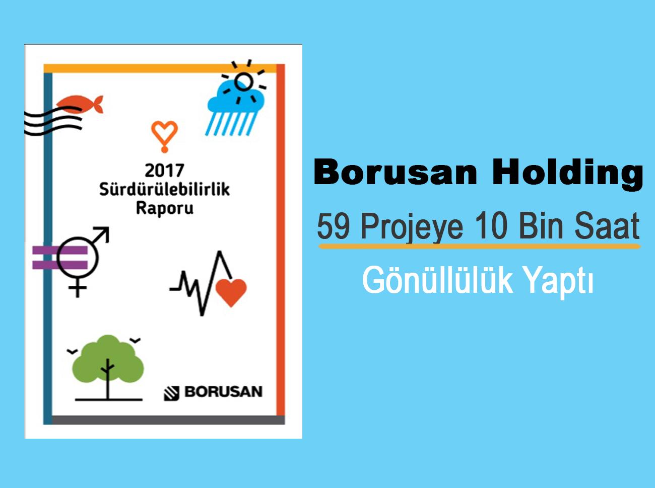 Borusan Holding 59 Projeye 10 Bin Saat Gönüllülük Yaptı