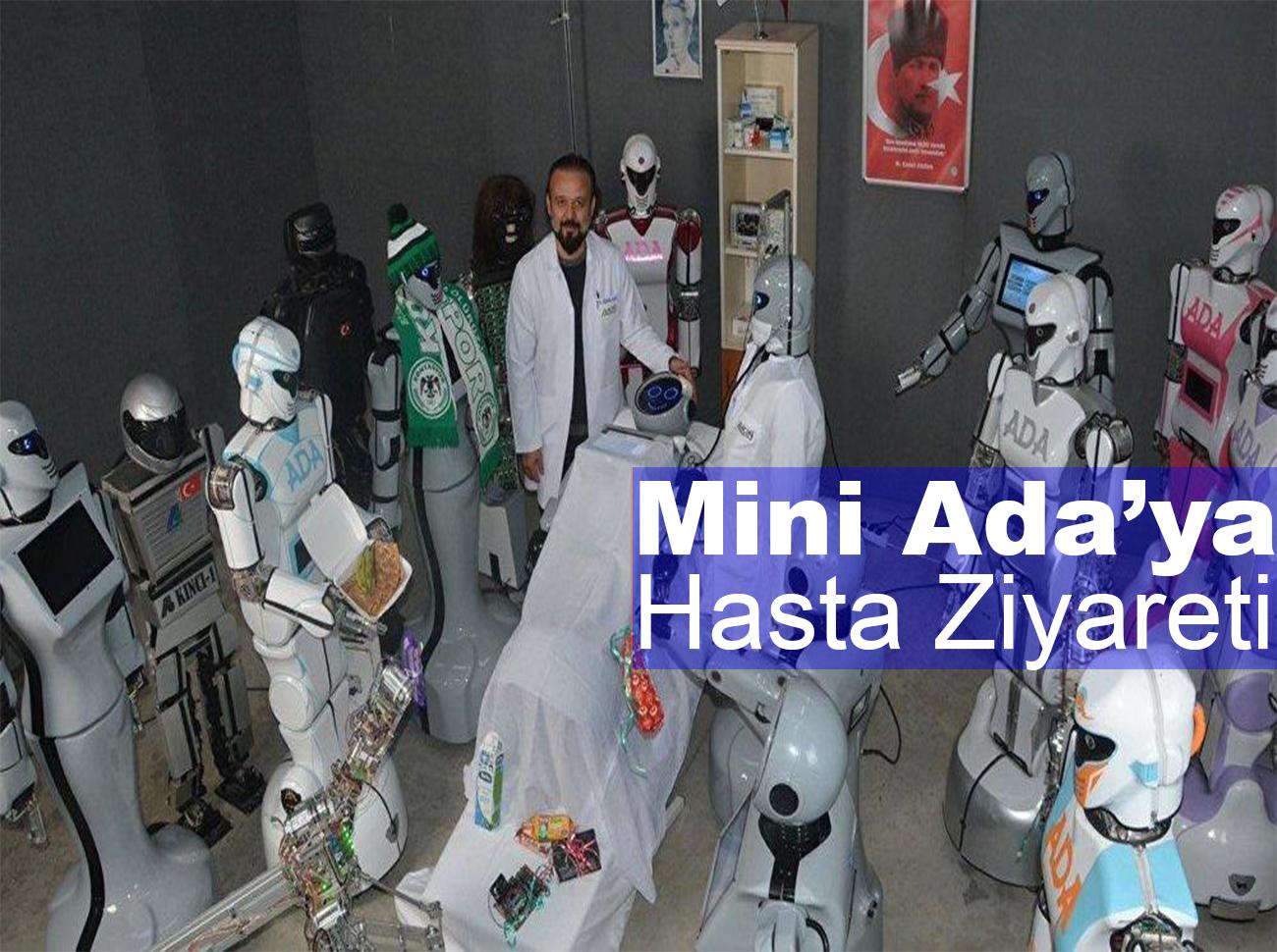 İnsansı Robot Mini Ada'ya Arkadaşlarından Hasta Ziyareti