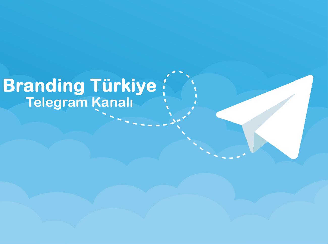 Branding Türkiye Telegram Kanalı Açıldı