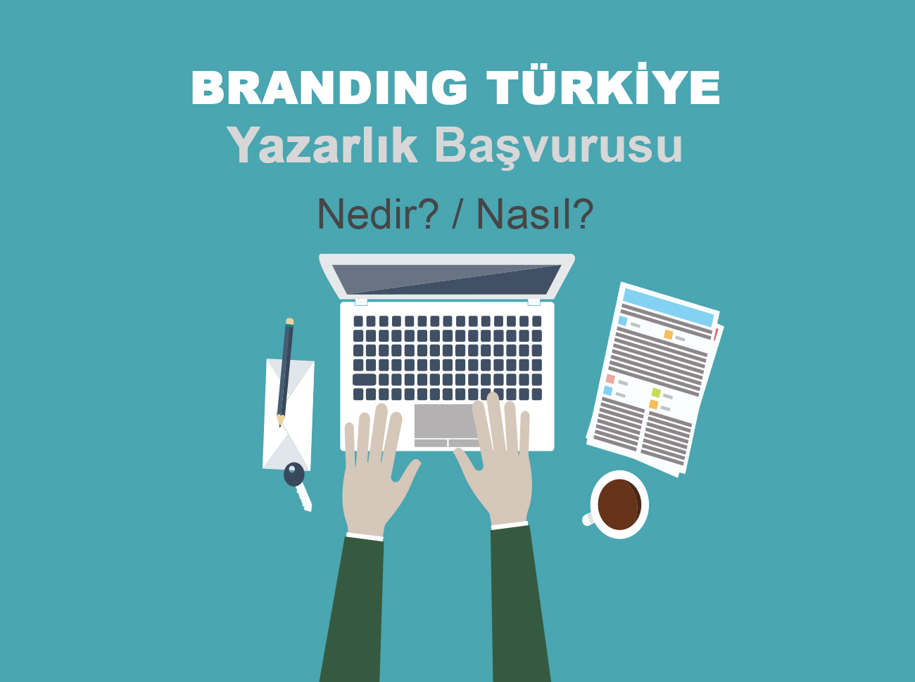 Branding Türkiye'de Yazar Olmak