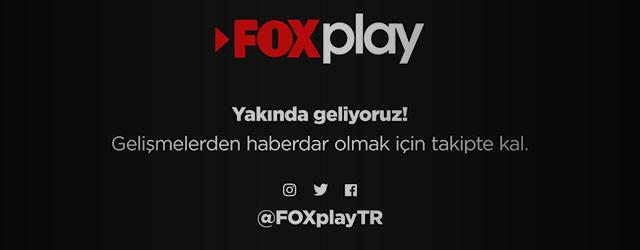 FOXPlay Türkiye'de