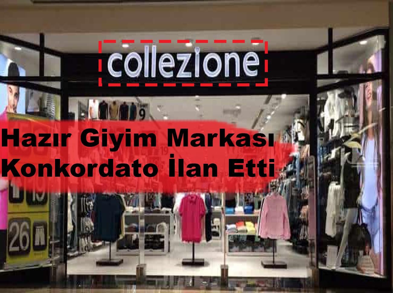 Hazır Giyim Markası Collezione Konkordato İlan Etti