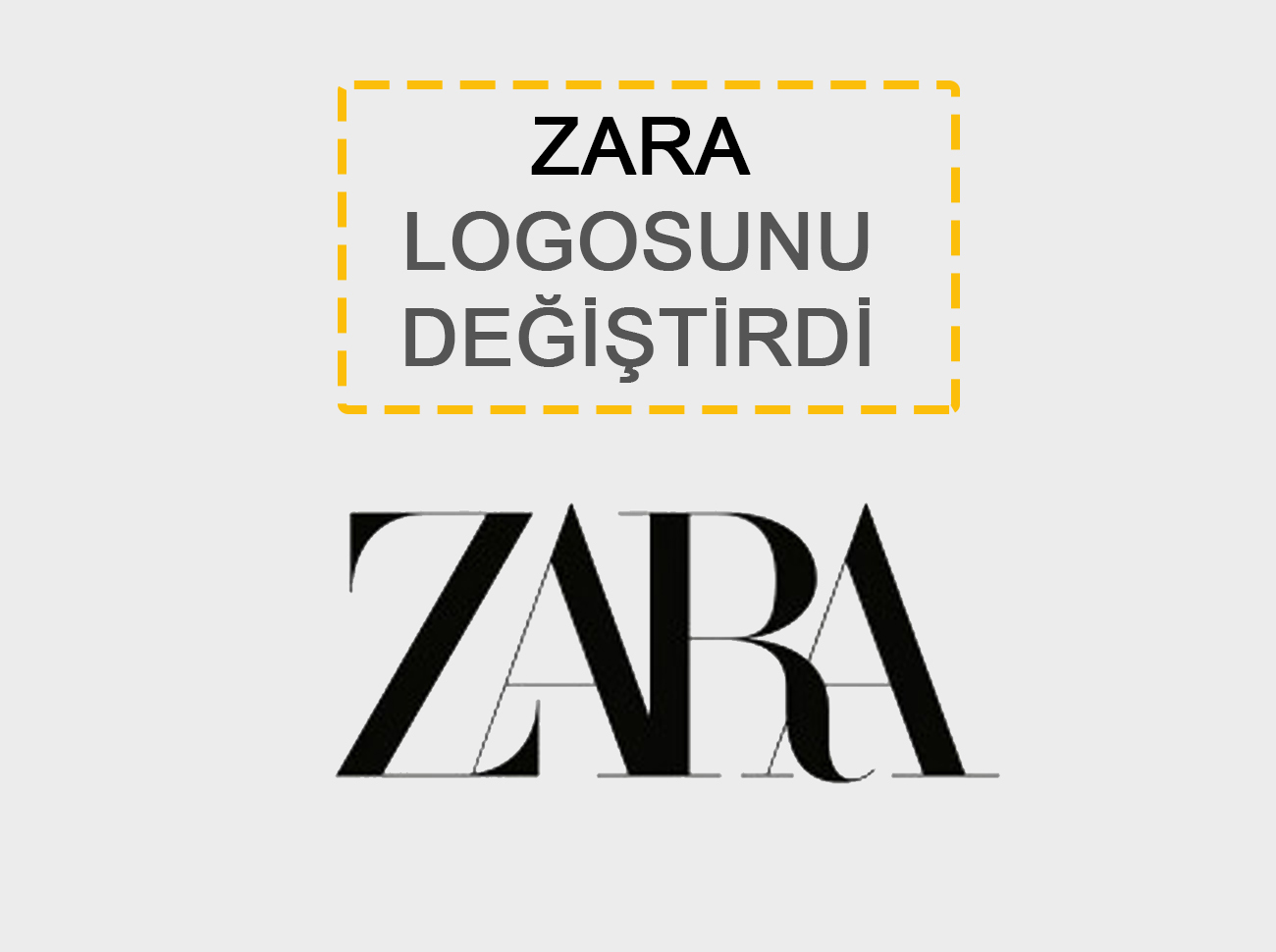 Zara Logosunu Değiştirdi