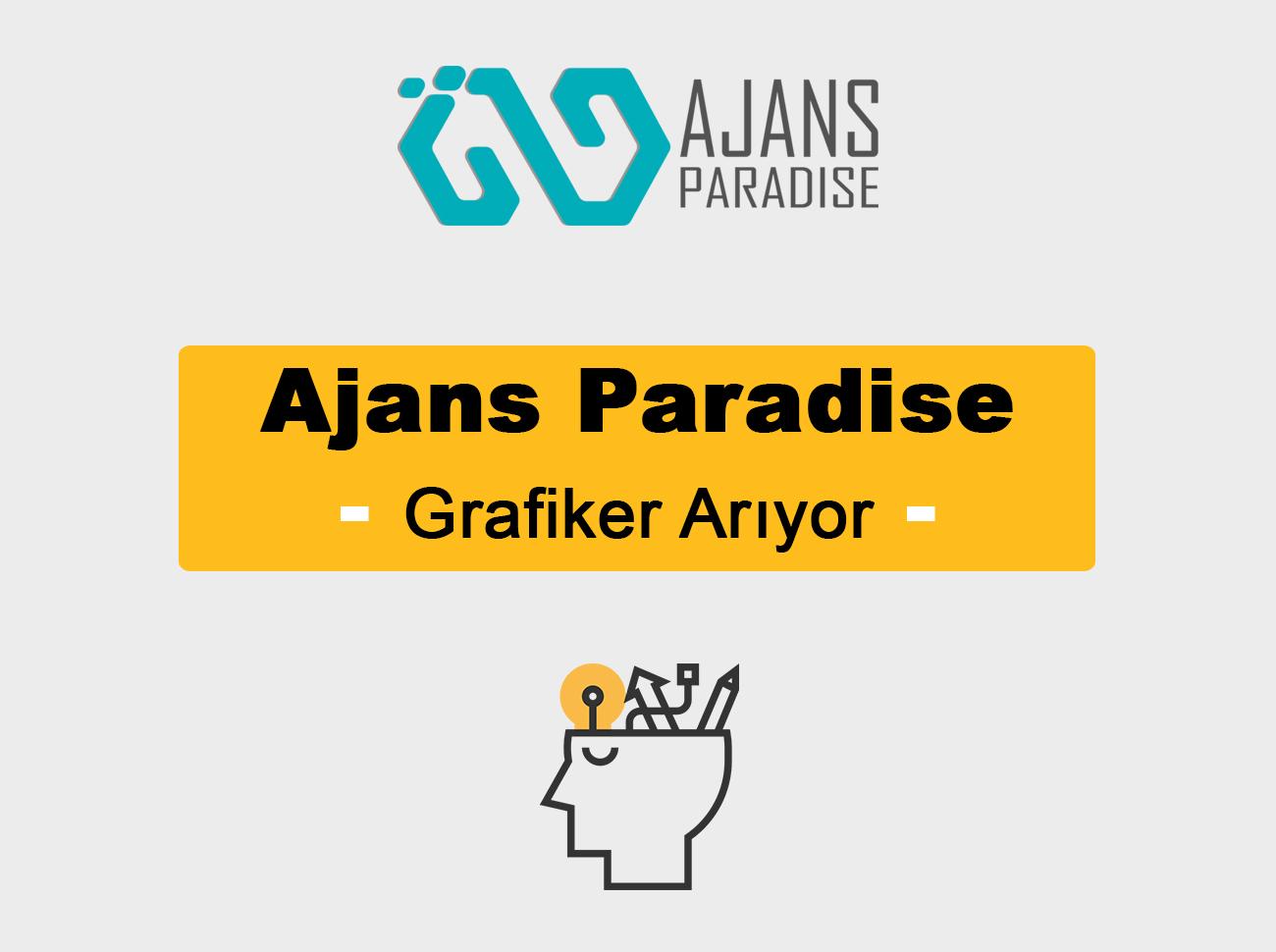 Ajans Paradise Grafiker Arıyor