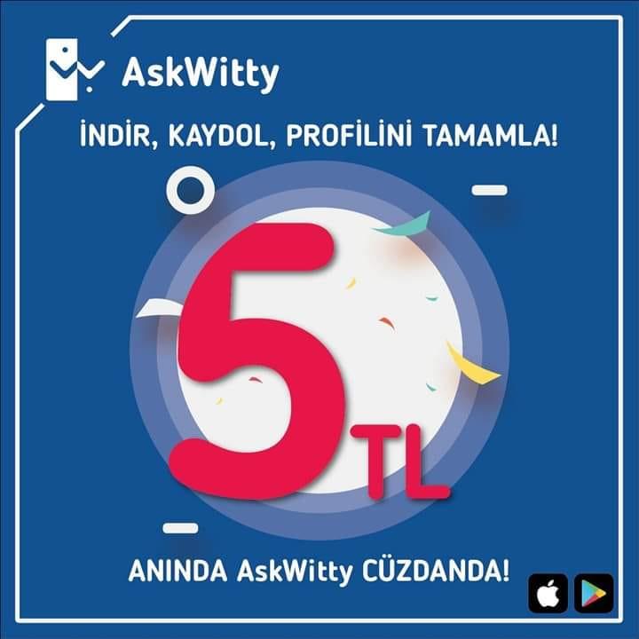 AskWitty 5 TL Hoş Geldin Bonusu