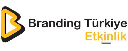 branding-turkiye-etkinlik-hakkinda