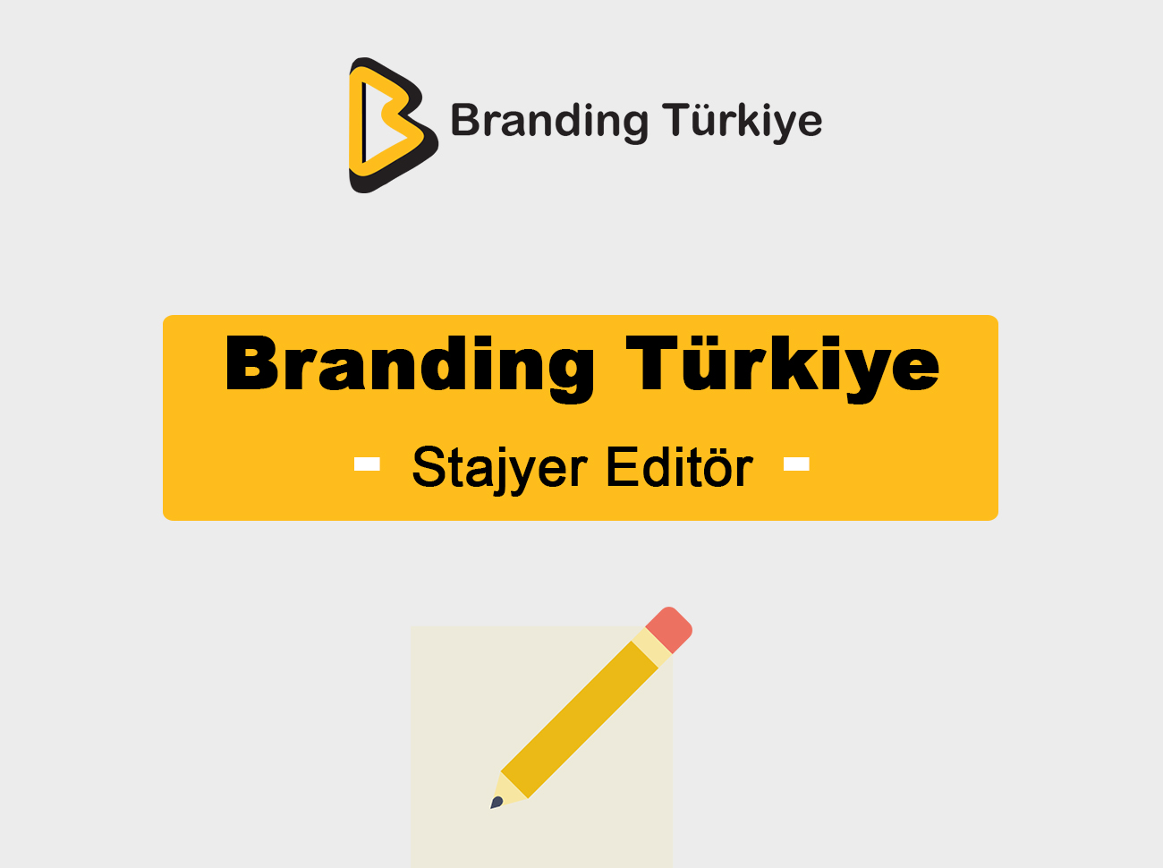 Branding Türkiye Stajyer Editör Arıyor