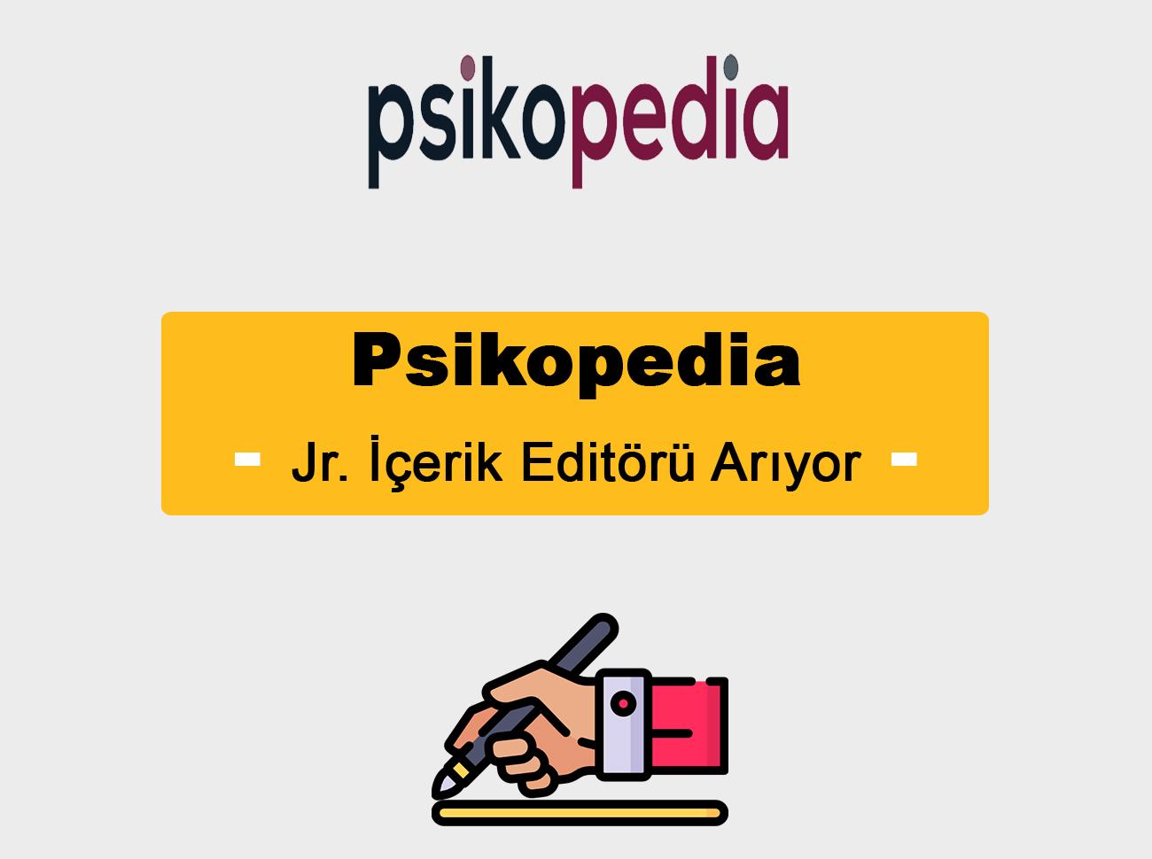 Psikopedia Jr. İçerik Editörü Arıyor