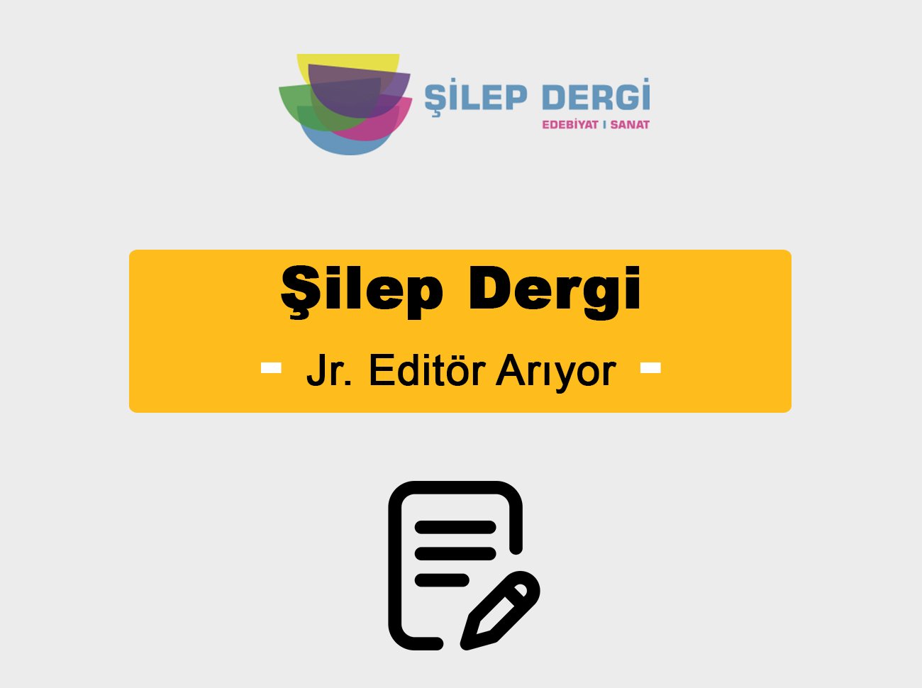 Şilep Dergi Jr. Editör Arıyor
