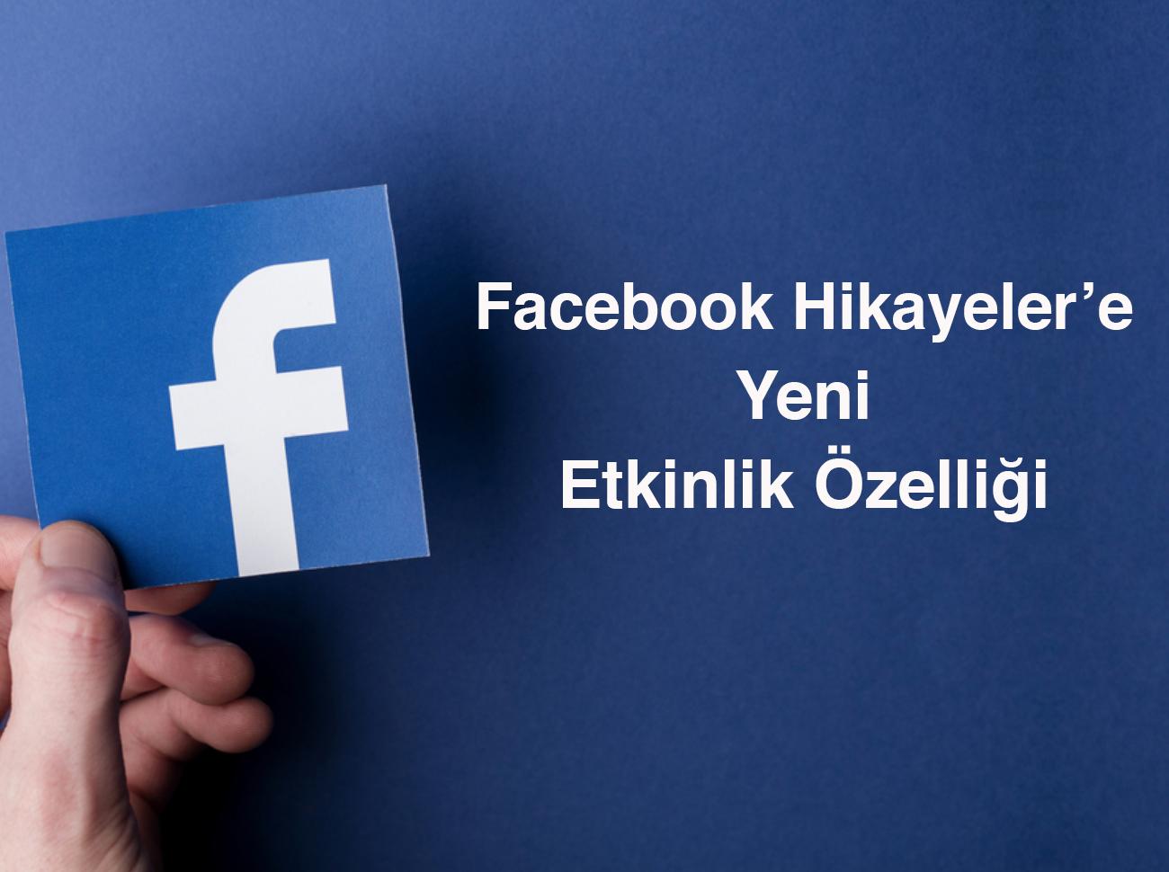 Facebook Hikayeler'e Yeni Etkinlik Özelliği