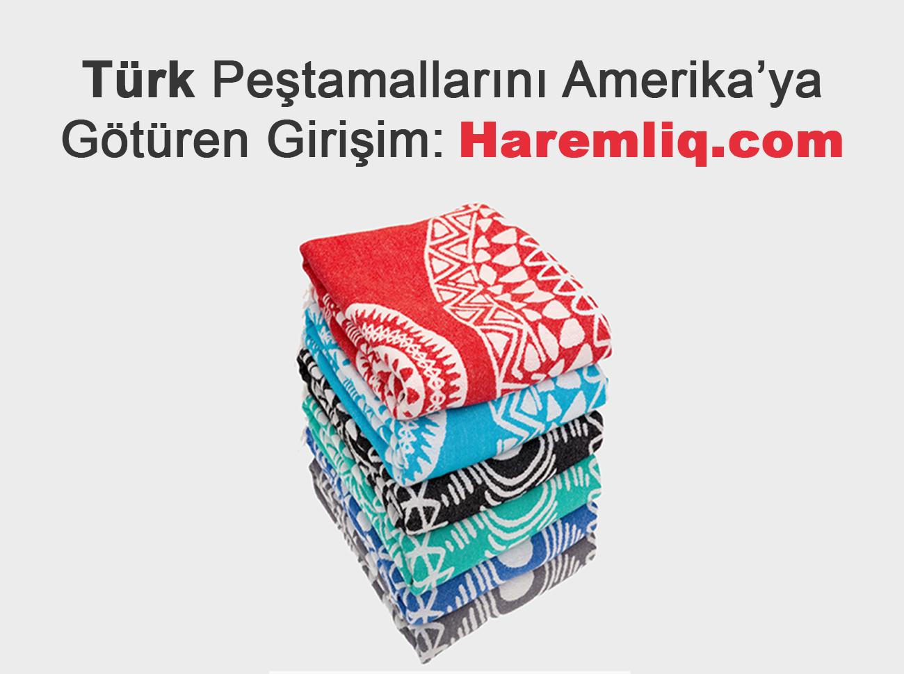 Türk Peştamallarını Amerika'ya Götüren Girişim: Haremliq.com