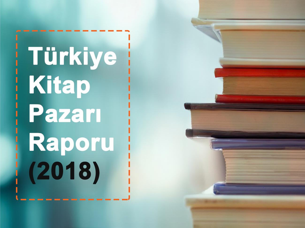 Türkiye Kitap Pazarı Raporu (2018)