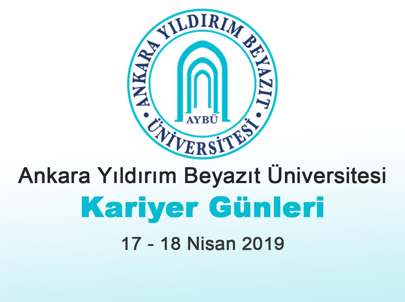 Ankara Yıldırım Beyazıt Üniversitesi Kariyer Günleri 2019