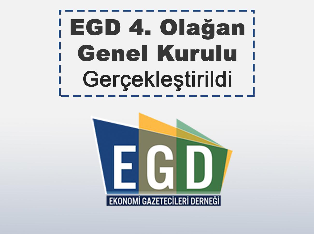 EGD 4. Olağan Genel Kurulu Gerçekleştirildi
