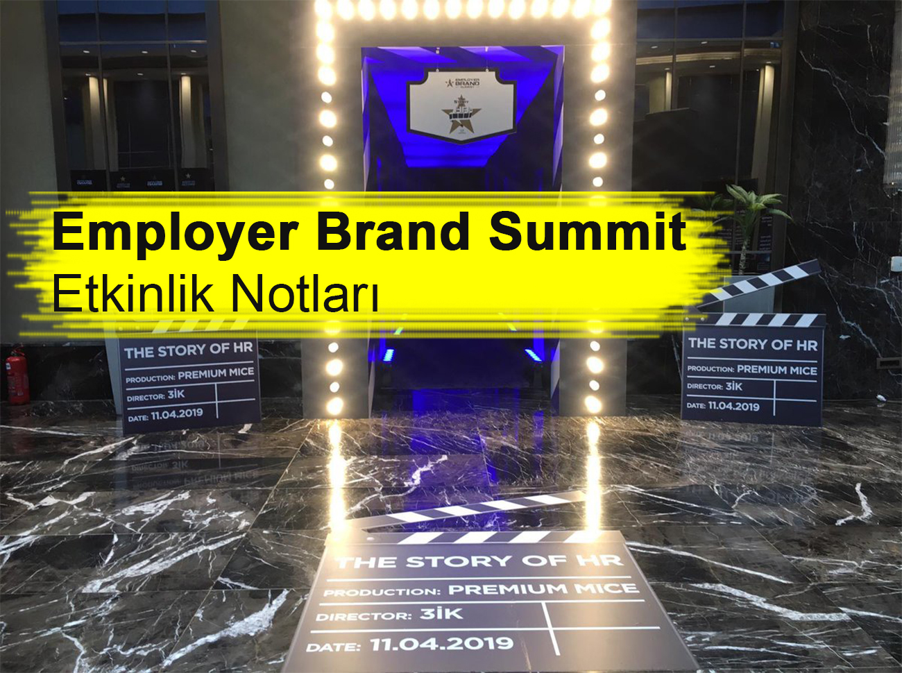 employer-brand-summit-notlari