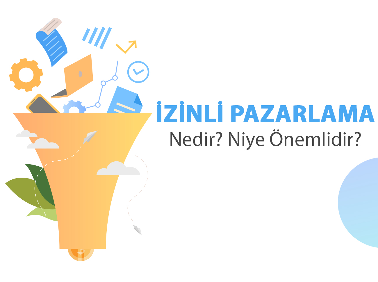 İzinli Pazarlama (Permission Marketing) Nedir?