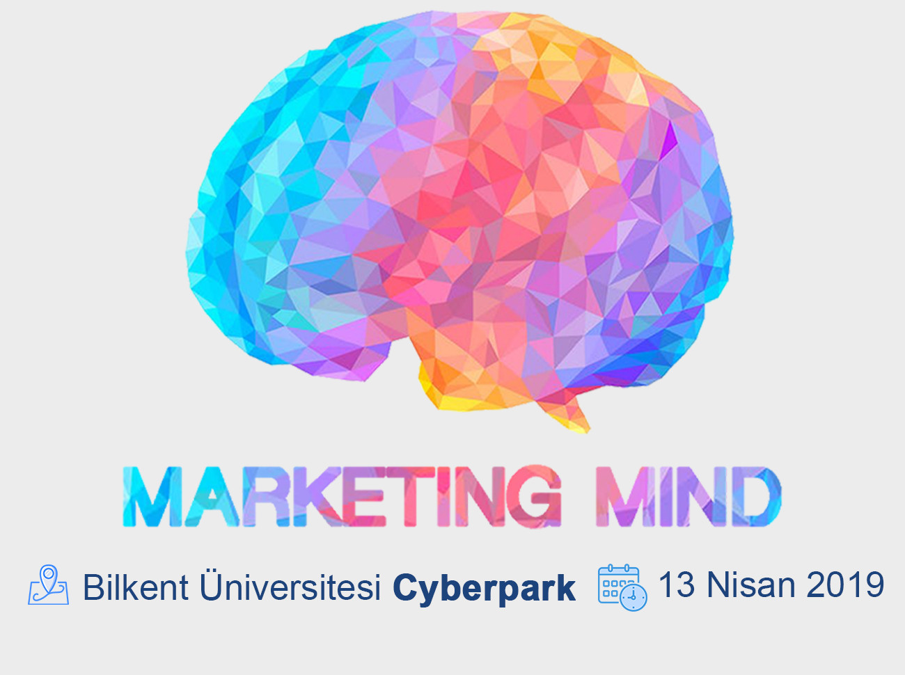 Marketing Mind 13 Nisan'da Bilkent Üniversitesi'nde