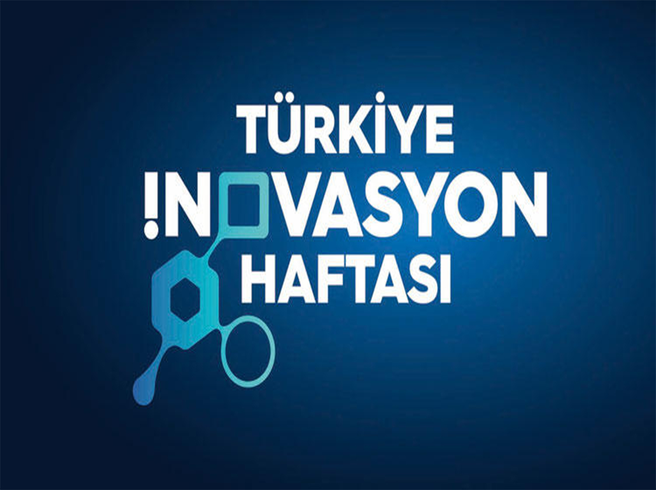 Türkiye İnovasyon Haftası 3-4 Mayıs'ta