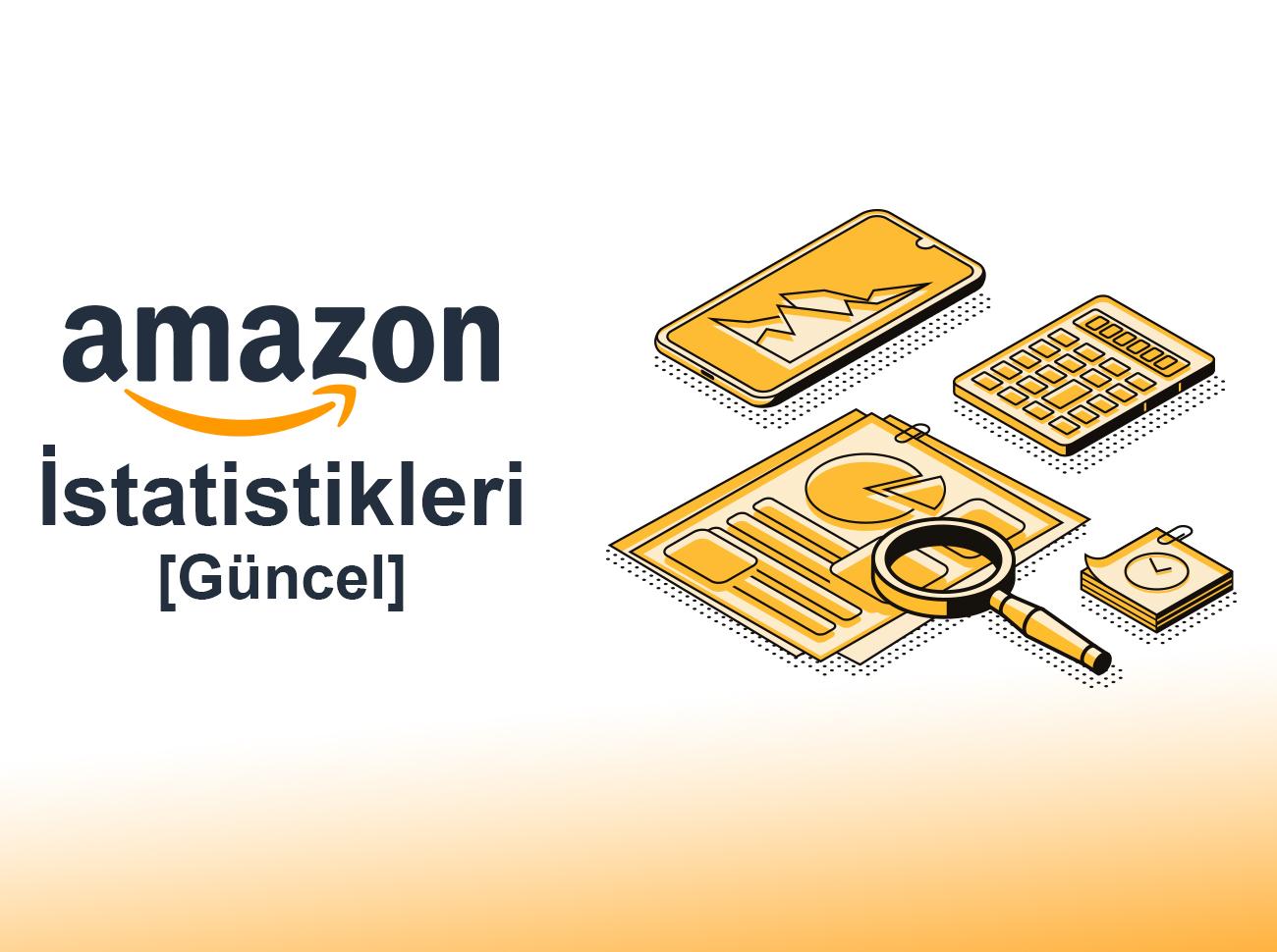 Amazon İstatistikleri (Güncel)