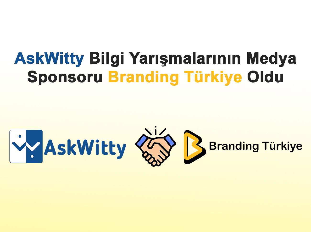 askwitty-bilgi-yarismalarinin-medya-sponsoru-branding-turkiye-oldu