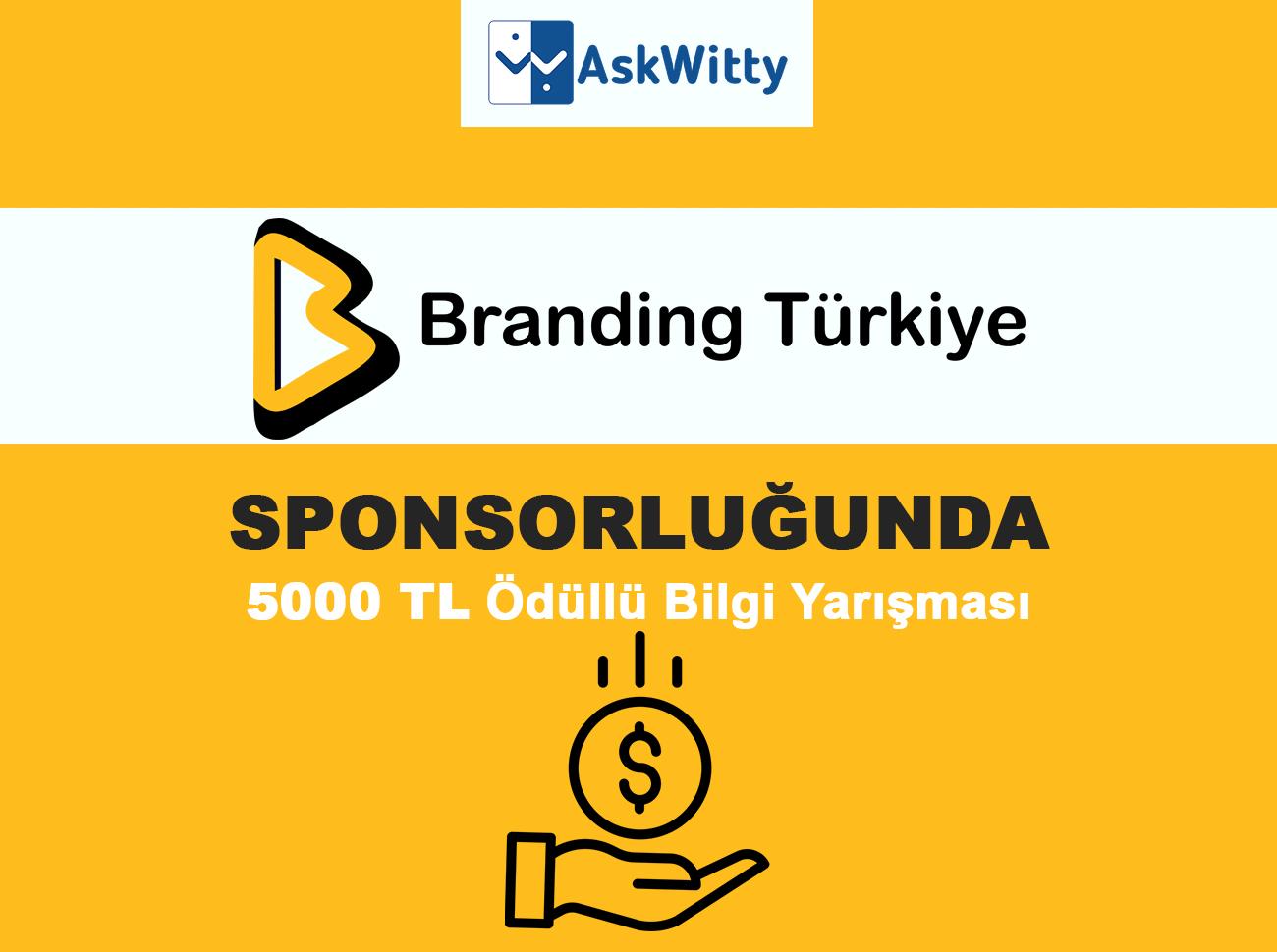 Branding Türkiye 20 Mayıs'ta AskWitty'de 5000 TL Ödüllü Bilgi Yarışması Gerçekleştirecek