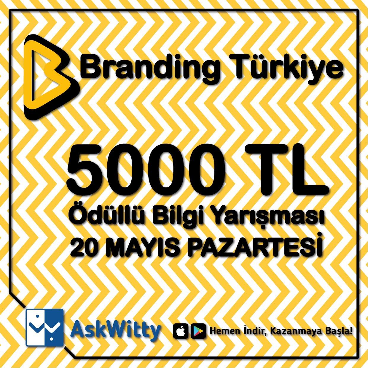 Branding Türkiye 20 Mayıs
