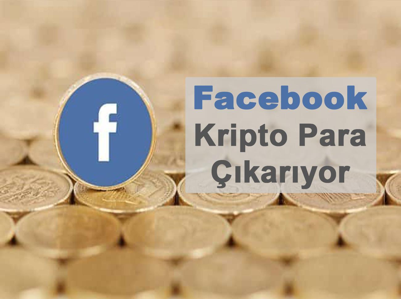 Facebook Kripto Para Çıkarıyor