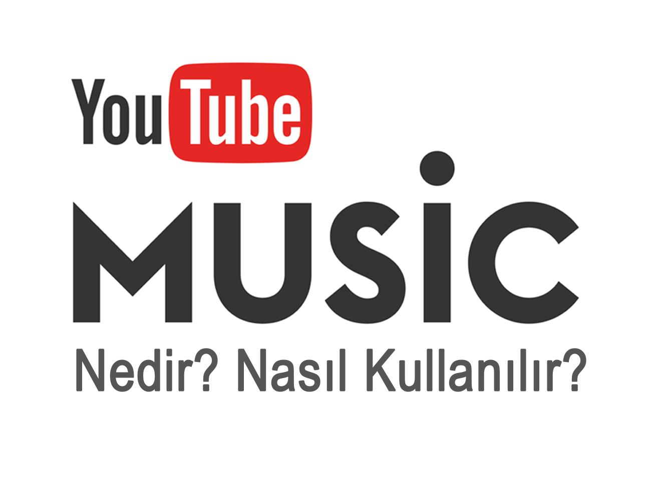 YouTube Music Nedir