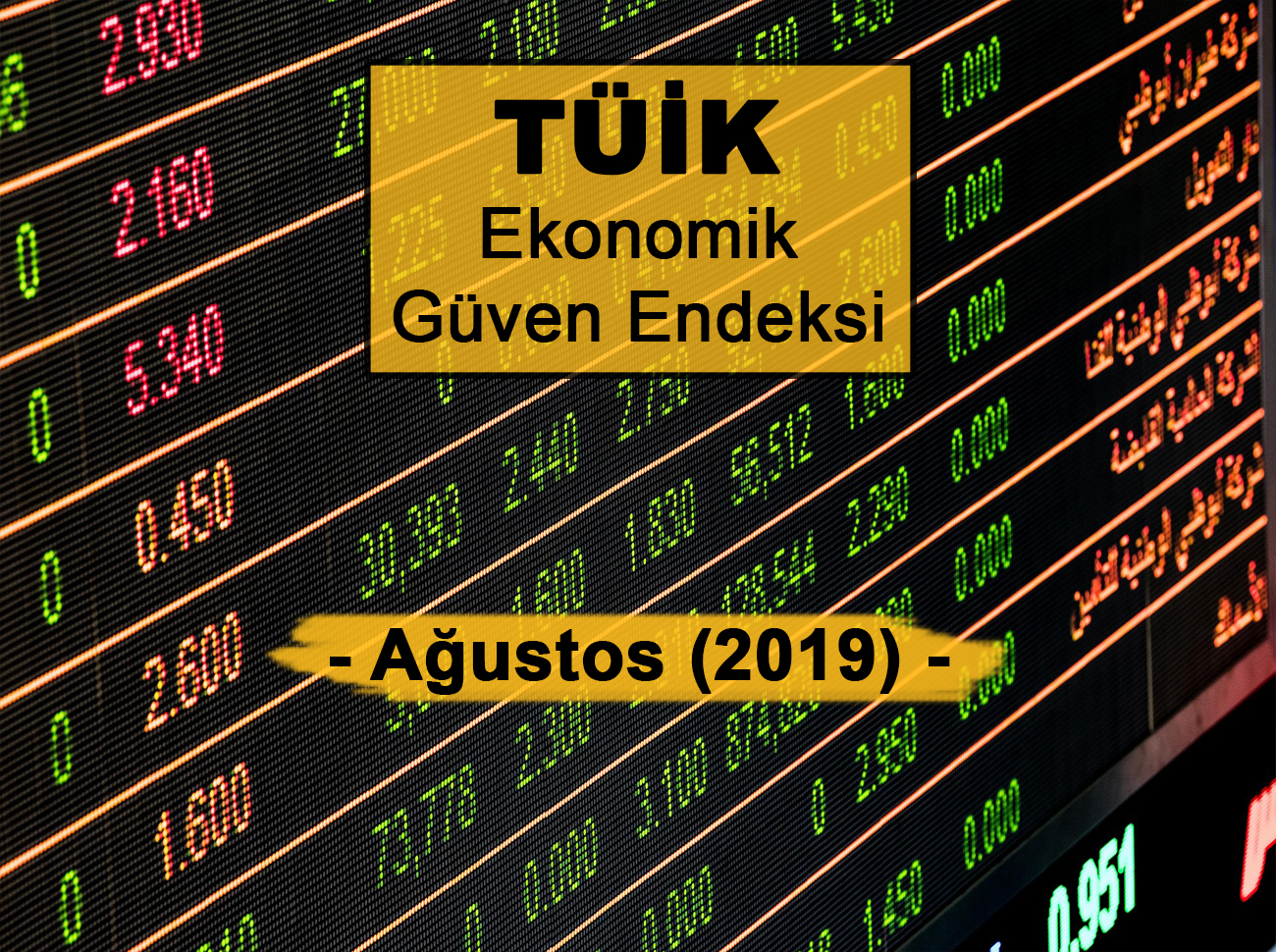 Ekonomik Güven Endeksi Ağustos 2019