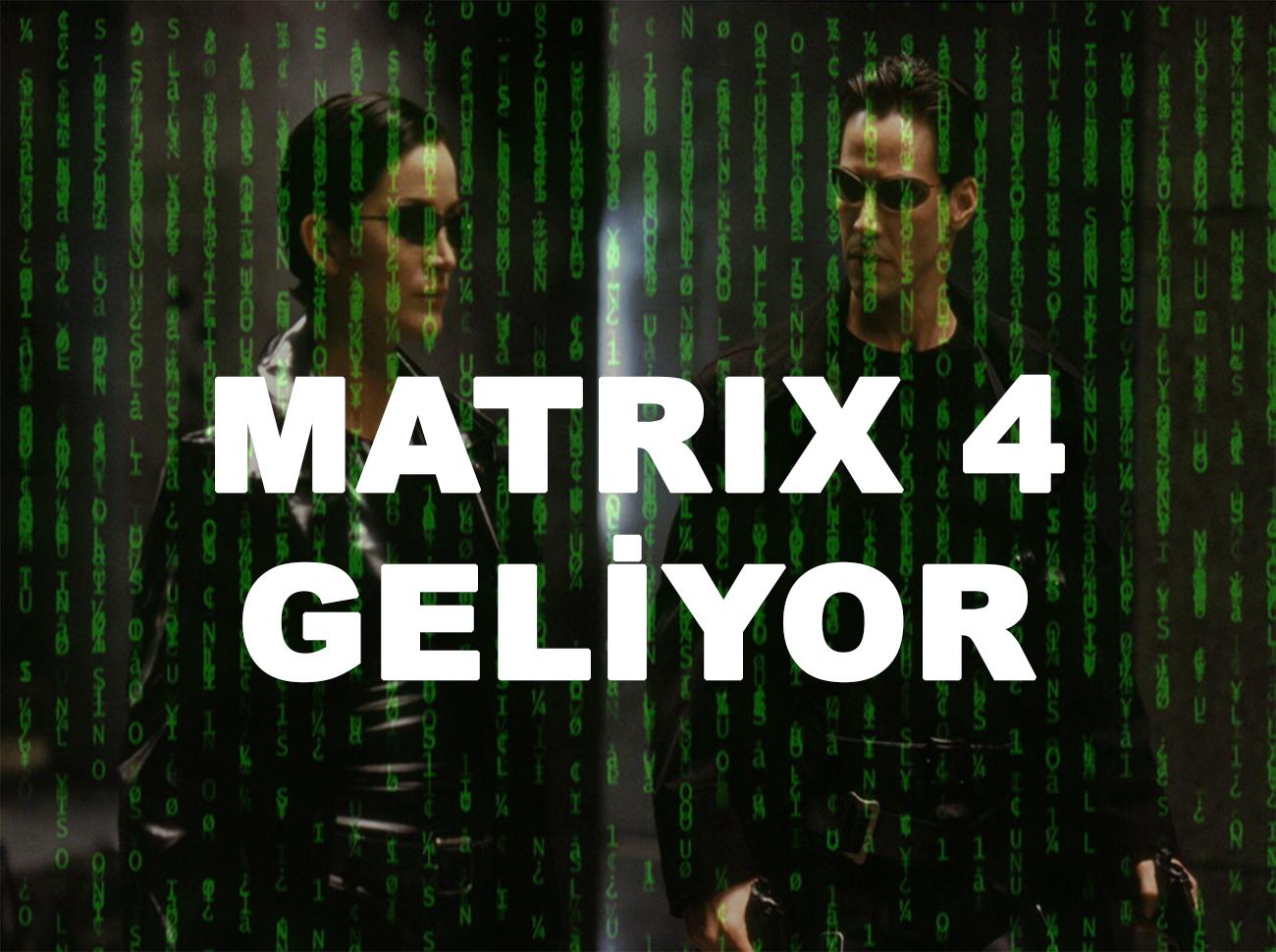 Matrix Efsanesi Dönüyor: Matrix 4 Geliyor