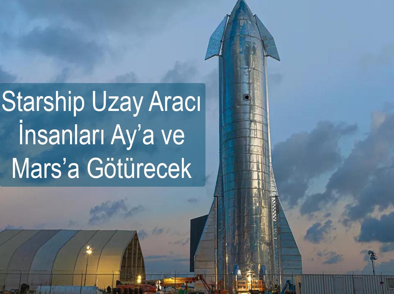Elon Musk İnsanları Starship İle Mars'a Götürecek