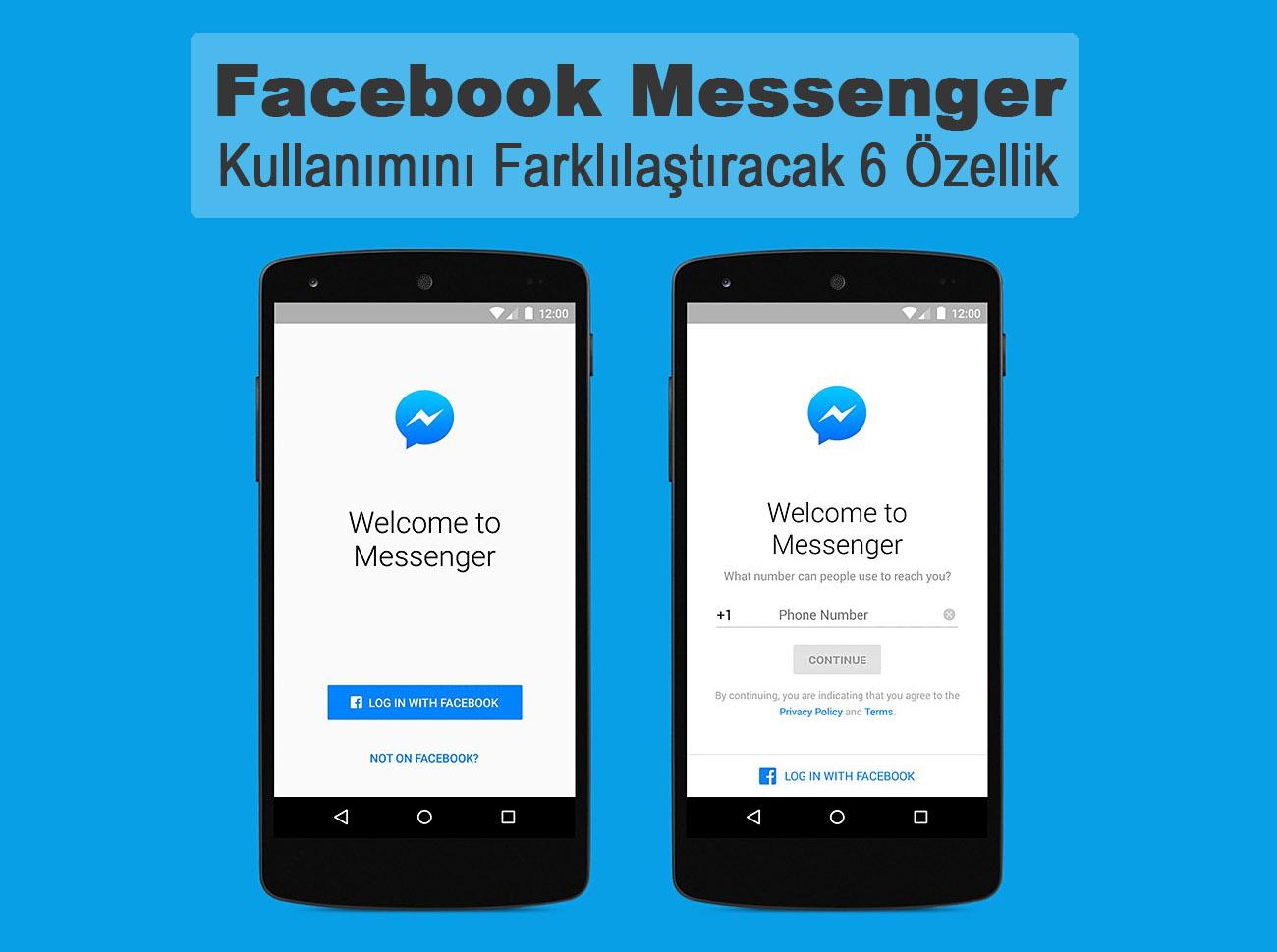 Facebook Messenger Kullanımını Farklılaştıracak 6 Özellik