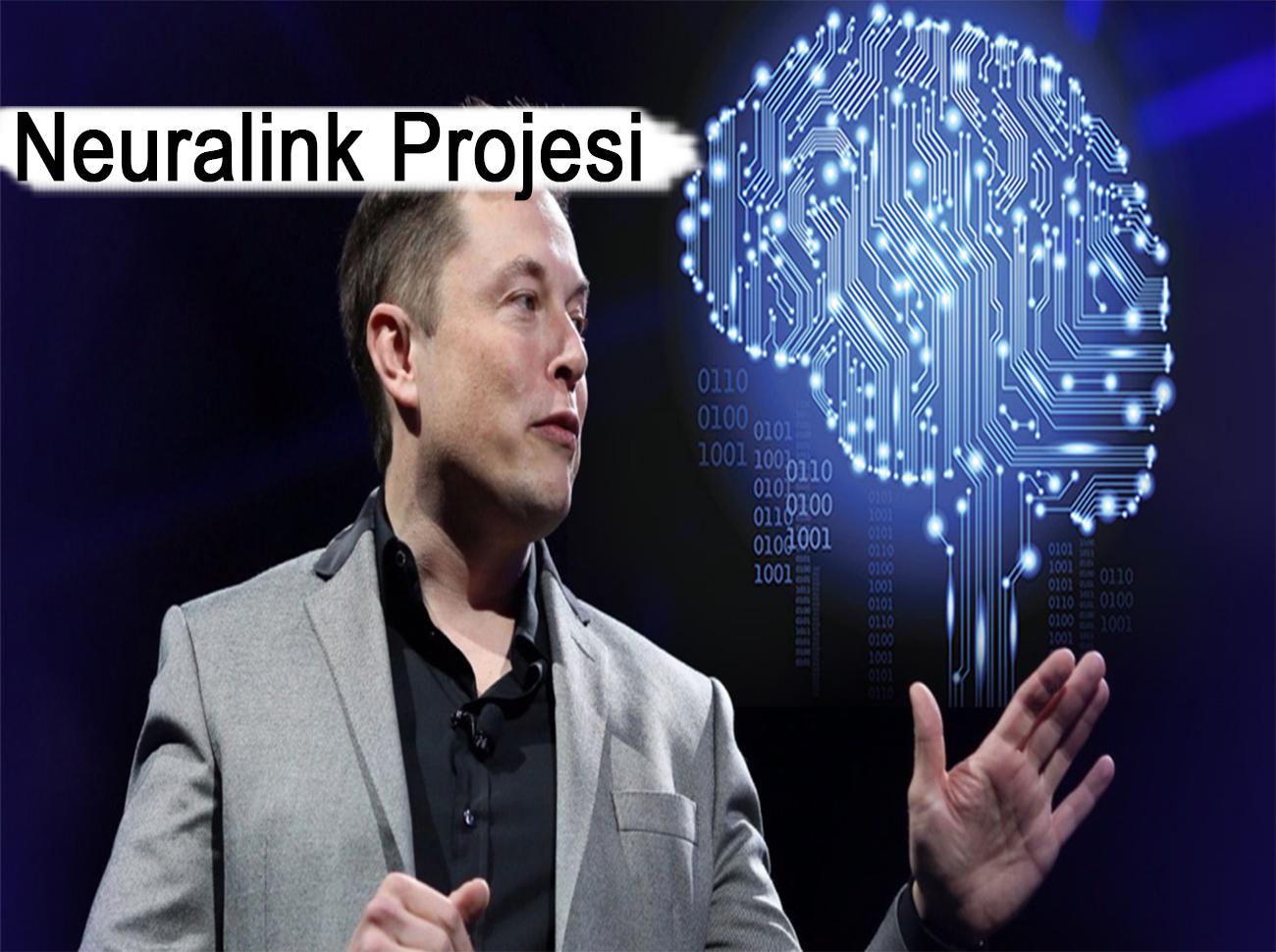 Neuralink Projesi Nedir? İşte Elon Musk'ın Çılgın Projesi