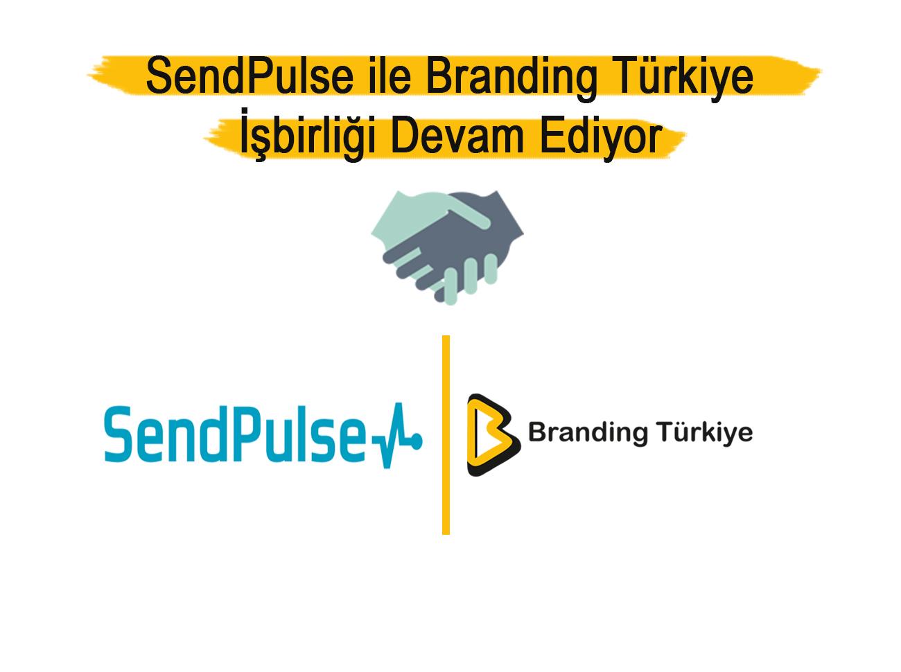 SendPulse İle Branding Türkiye İşbirliği 2. Senesinde