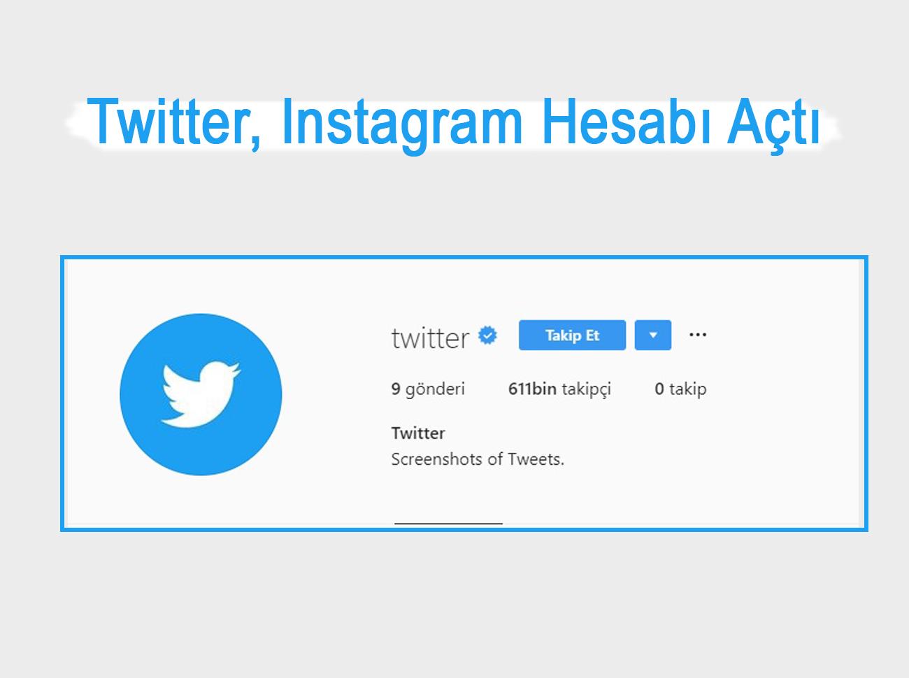 Twitter Instagram Hesabı Açtı