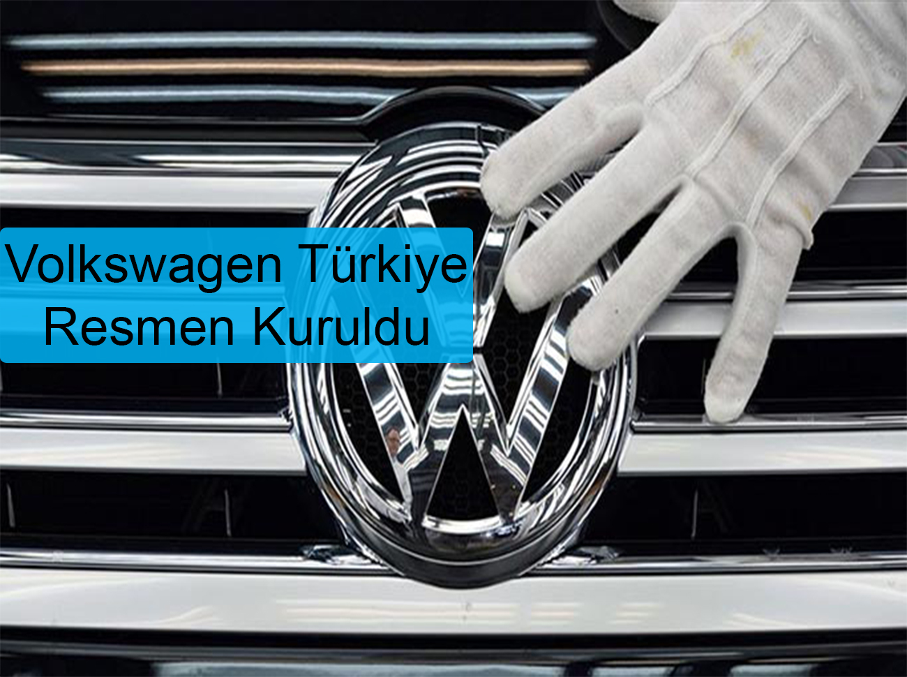 Volkswagen Türkiye Kuruldu