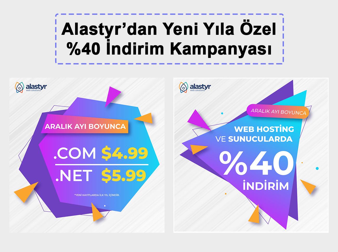 Alastyr'de Hosting Ve Domain Yüzde 40 İndirimli